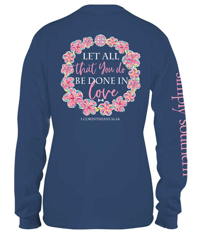 "Simply Southern ""Let All You Do"" Long Sleeved Tee"