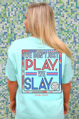 """We Don't Just Play, We Slay"" Tee - trendva"
