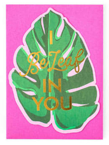 """I Be Leaf In You"" Greeting Card - trendva"