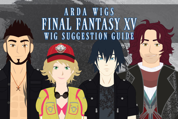 Final Fantasy XV Wig Suggestions