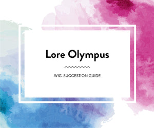 Lore Olympus: Wig Suggestion Guide