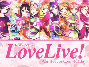 Wig Suggestions: Love Live!