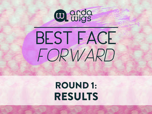 Arda's Best Face Forward 2016 Round 1 Results