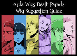 Wig Suggestions: Death Parade