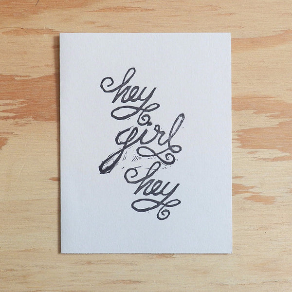 Hey Girl Hey - Linocut Greetings Card - Quill and Crown