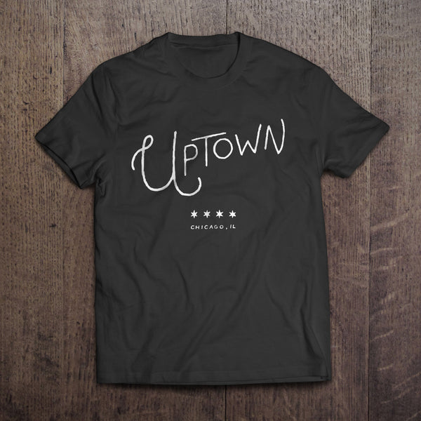 Uptown Chicago Neighborhood Typography Tshirt - Quill and Crown