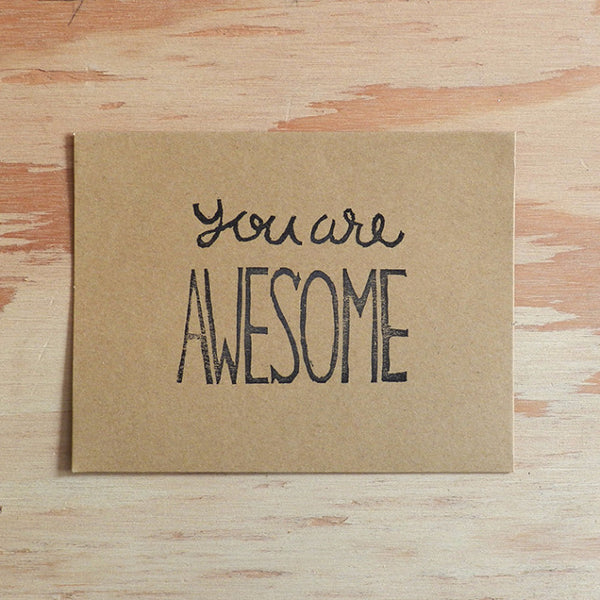 You Are Awesome - Linocut Greetings Card - Quill and Crown