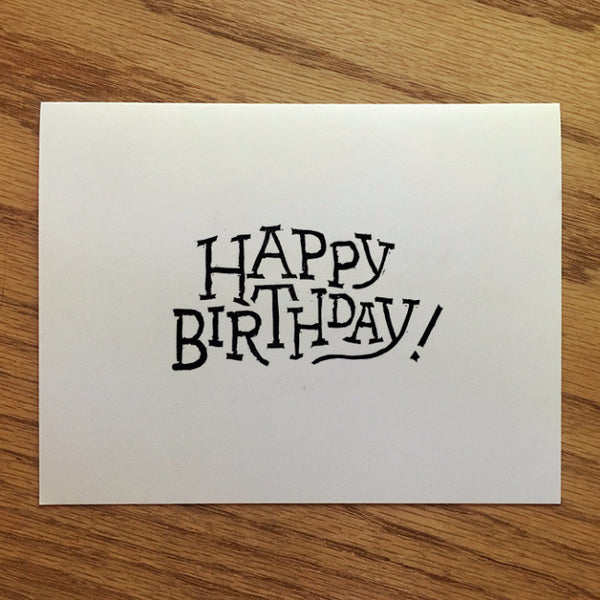Happy Birthday! - Typographic Greeting Card - Quill and Crown