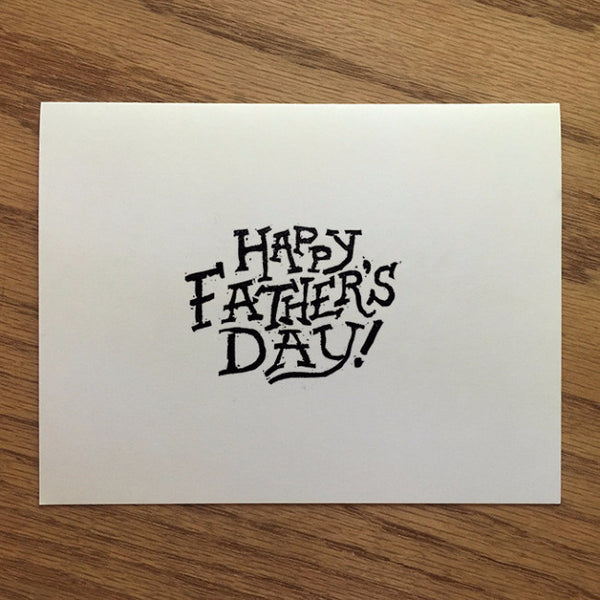 Happy Father's Day - Typography Greeting Card - Quill and Crown