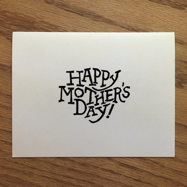 Happy Mother's Day! - Typographic Greeting Card - Quill and Crown
