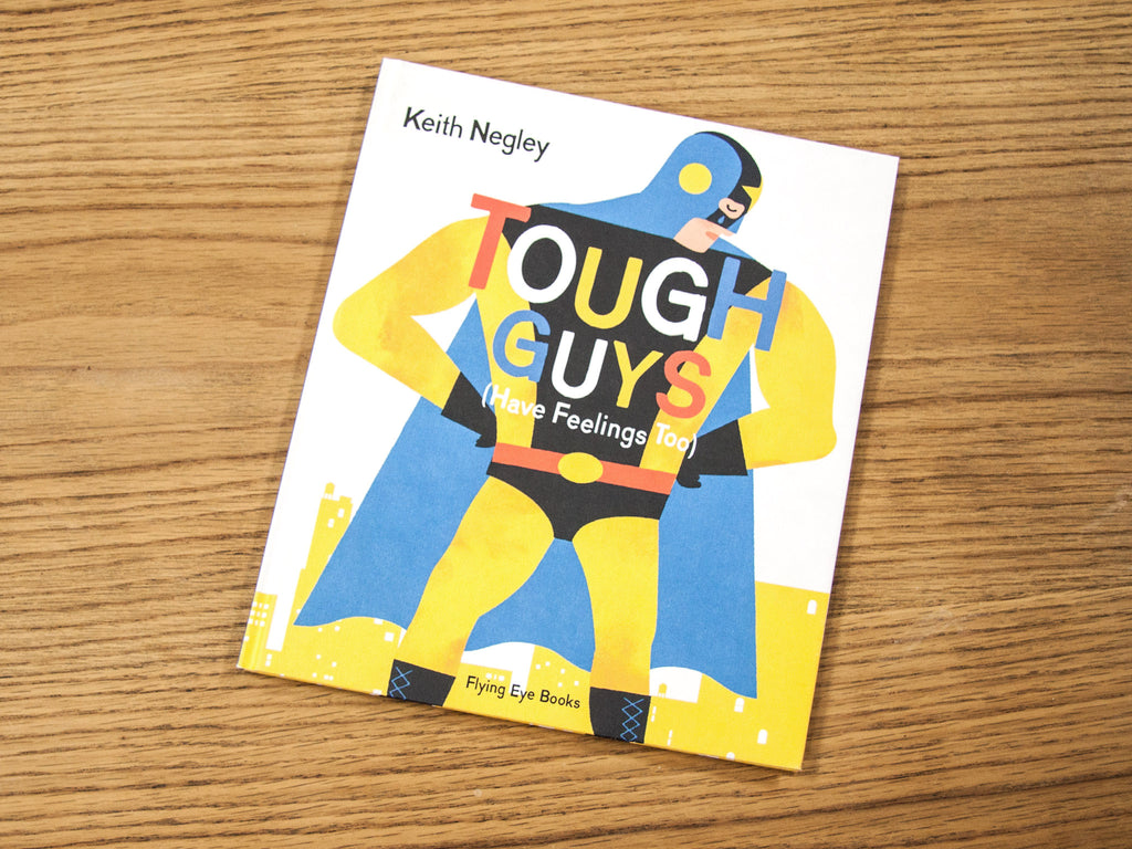 TOUGH GUYS (HAVE FEELINGS TOO) BOOK