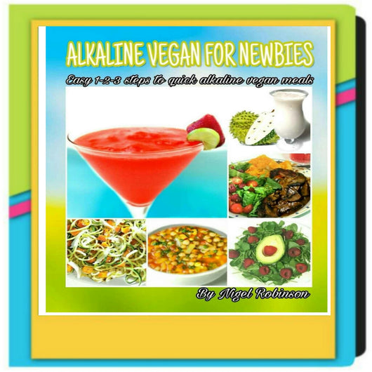 Alkaline Vegan For Newbies (Digital Download)