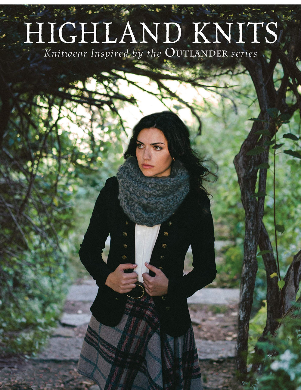 Highland Knits: Knitwear Inspired by the Outlander Series