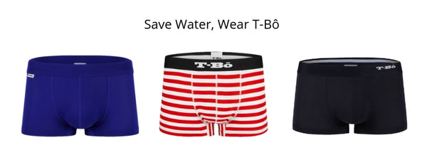 Save Water, Wear T-Bô
