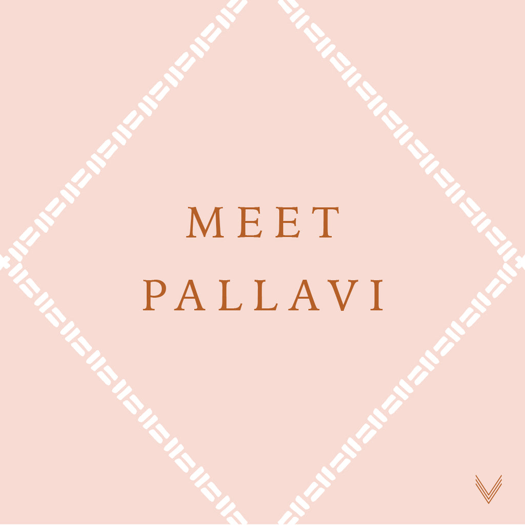 Artisan Spotlight | Meet Pallavi
