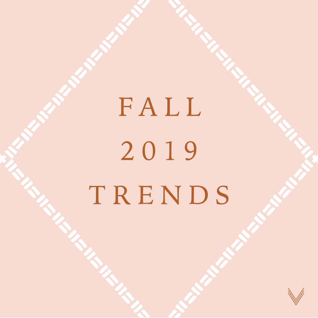 Fall 2019 Trends