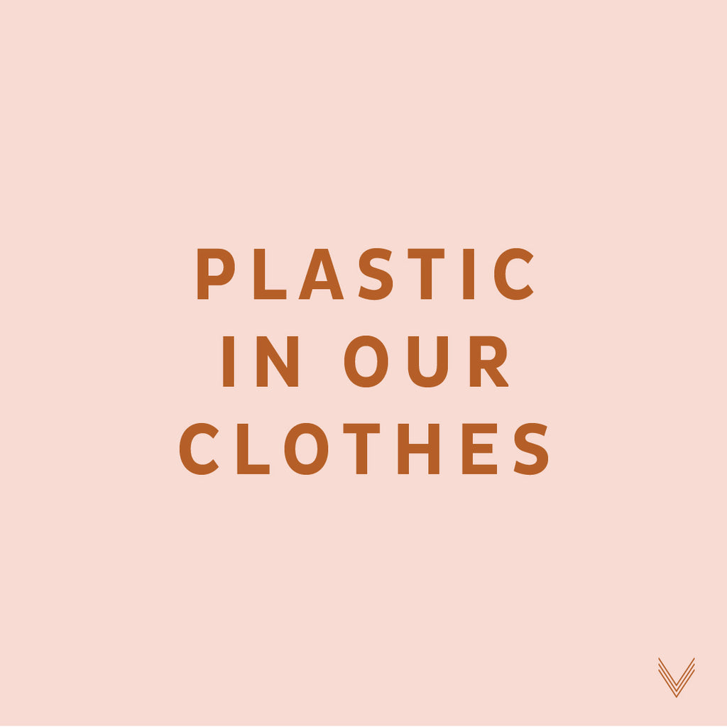 Plastic in our Clothes