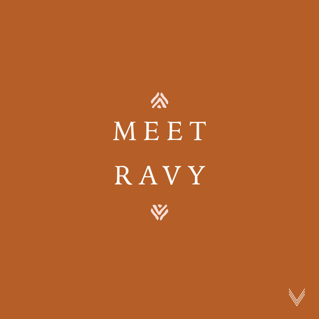 Artisan Spotlight | Meet Ravy