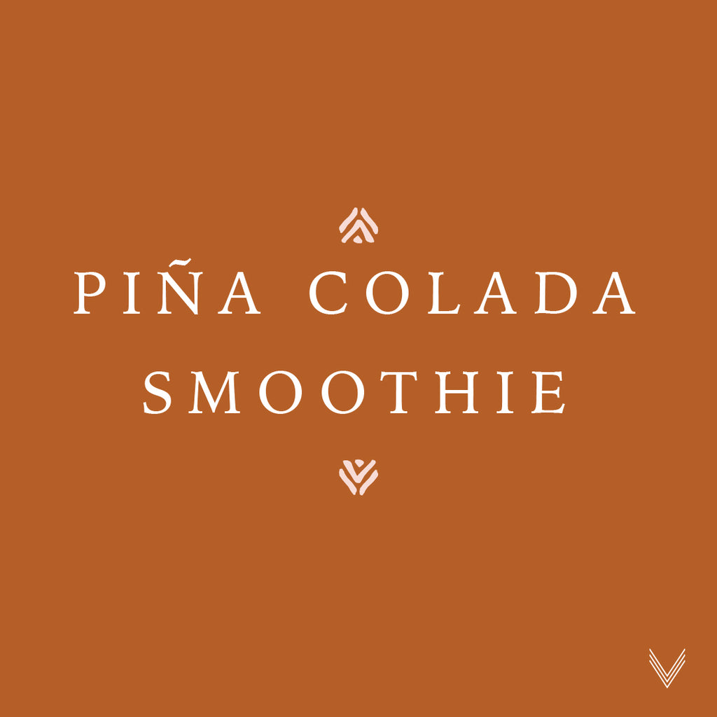 Recipe | Piña Colada Smoothie