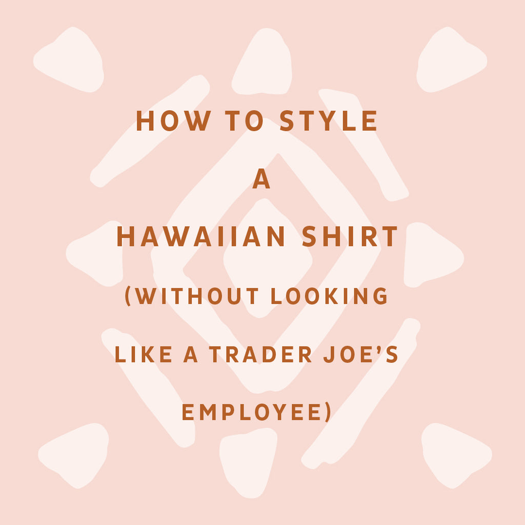 How to Style a Hawaiian Shirt