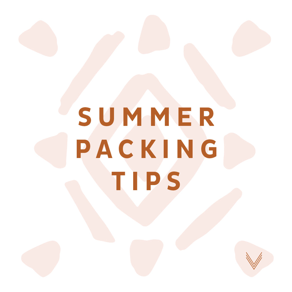 Summer Travel Packing Tips!