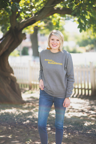 Default to Kindness Sweatshirt - Trove LLC