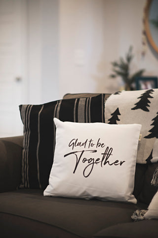 Glad to be Together Pillow