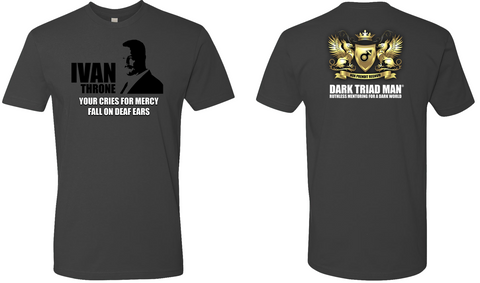 DARK TRIAD MAN® Cries For Mercy T-Shirt CLOSEOUT - Dark Triad Man - crypto.fashion - order now!