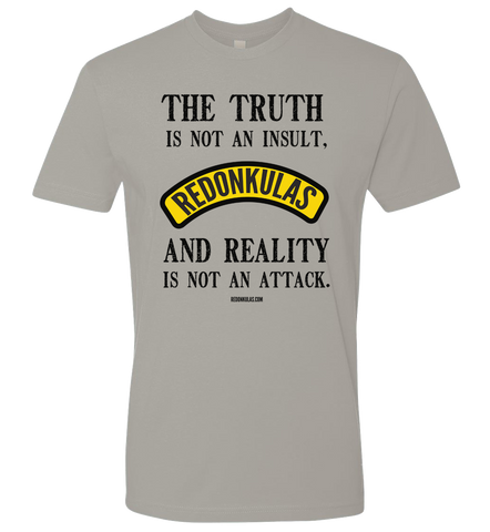REDONKULAS -- The Truth Is Not An Insult T-shirt - crypto.fashion
