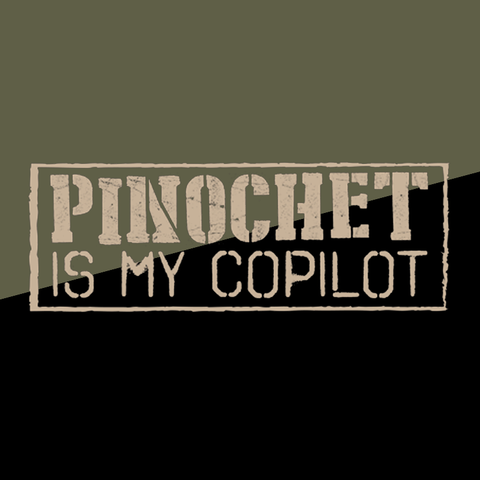 crypto.fashion -- Pinochet Is My Copilot T-shirt