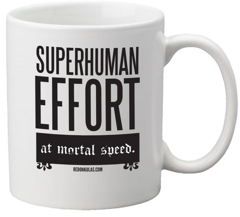 REDONKULAS -- Superhuman Effort Coffee Mug - crypto.fashion