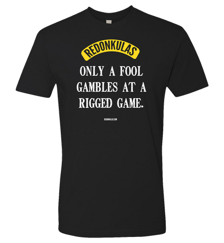REDONKULAS -- Rigged Game T-shirt