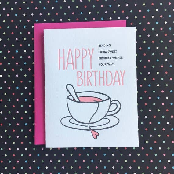 Happy Birthday Sweet Tea - letterpress card