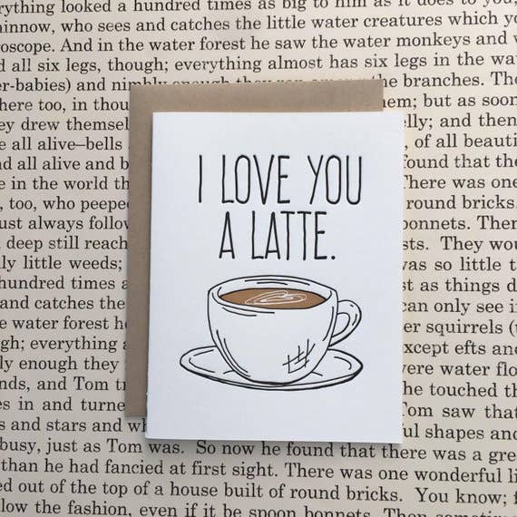 I Love You a Latte - letterpress card