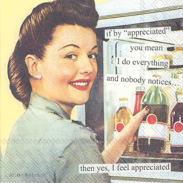 Anne Taintor - Appreciated Cocktail Napkin