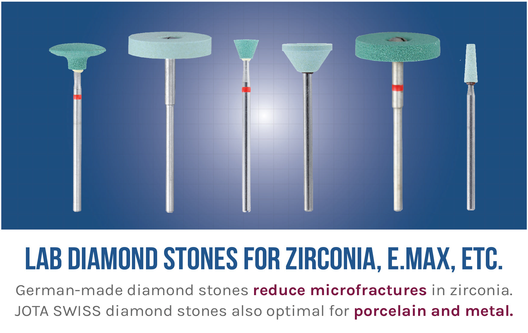 Lab Stones for Zirconia and E.Max