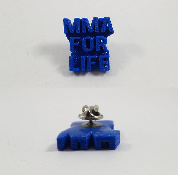 'MMA For Life' Pin