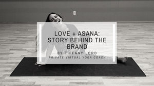Love and Asana: Story Behind the Brand