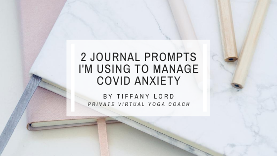 2 Journal Prompts I'm Using to Manage COVID-19 Anxiety