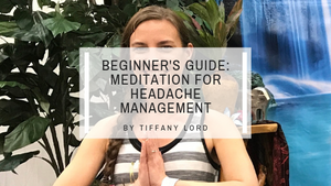 Beginner's Guide to Meditation for Headache Management