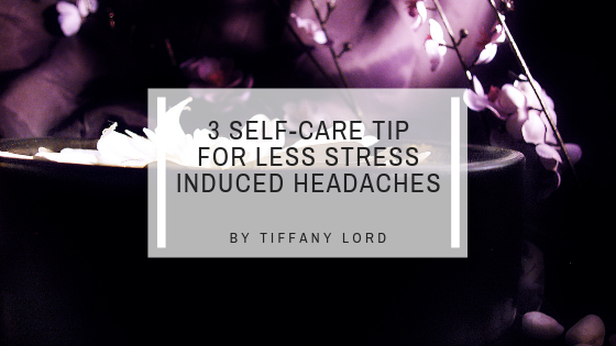 3 Self Care Tips You Can Do Today