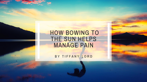 Sun Salutations: How Bowing to the Sun Helps Manage Pain