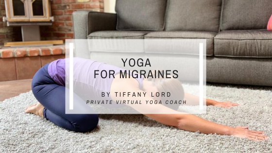 Yoga for Migraines: Using Meditation, Poses and Breathing to Manage Migraine Attacks