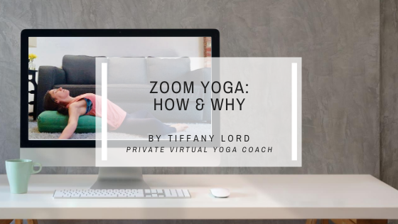 Zoom Yoga: How and Why of Private Yoga Online