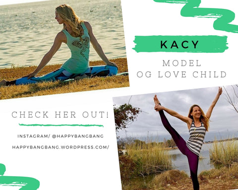 Kacy Model and Love & Asana Ambassador