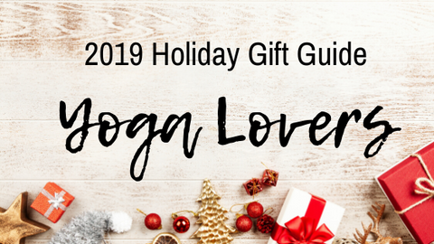2019 holiday gift guide for yoga lovers