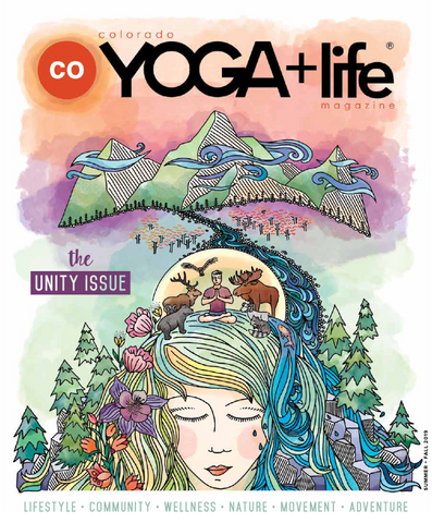 Colorado Yoga and Life Magazine article by Tiffany Lord of Love and Asana
