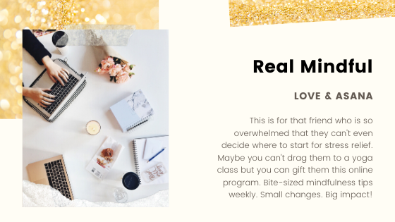 gift your friends Real Mindful online mindfulness course