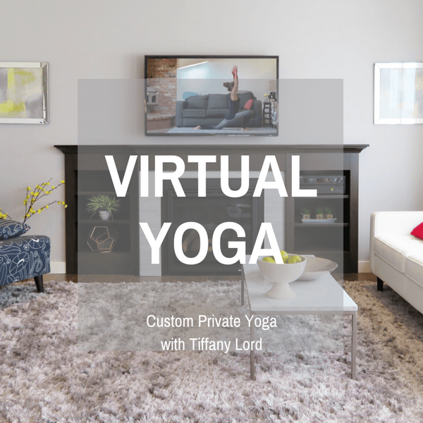 Custom Virtual Yoga Online with Tiffany Lord, Private Yoga Coach