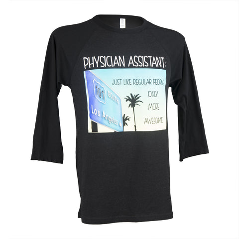 "Baseball Tee - Physician Assistant ""More Awesome"""